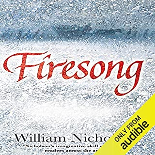 Firesong     The Wind on Fire Trilogy, Book 3              By:                                                                                                                                 William Nicholson                               Narrated by:                                                                                                                                 Samuel West                      Length: 9 hrs and 28 mins     57 ratings     Overall 4.4