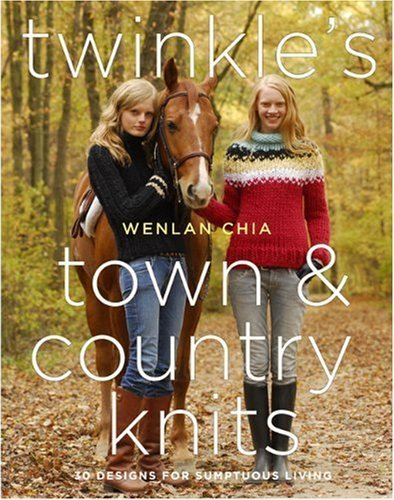 Twinkle's Town & Country Knits by Wenlan Chia (2008-09-01)
