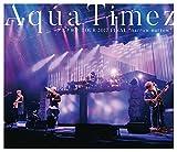 "Aqua Timez アスナロウ TOUR 2017 FINAL""narrow narrow"""