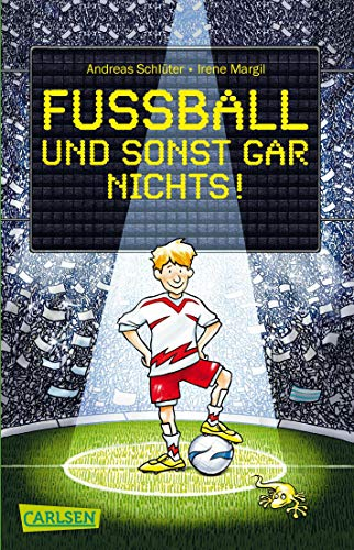 Fußball und ...: Fußball und sonst gar nichts!