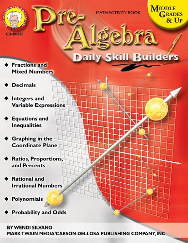Download Pre-algebra: Math Activity Book, Middle Grades & Up (Daily Skill Builders) 158037445X