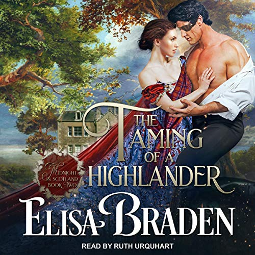 The Taming of a Highlander: Midnight in Scotland Series, Book 2