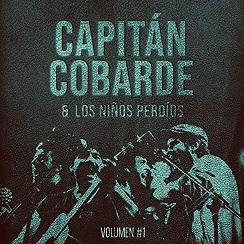Capitán Cobarde & Los niños perdíos, Vol.1