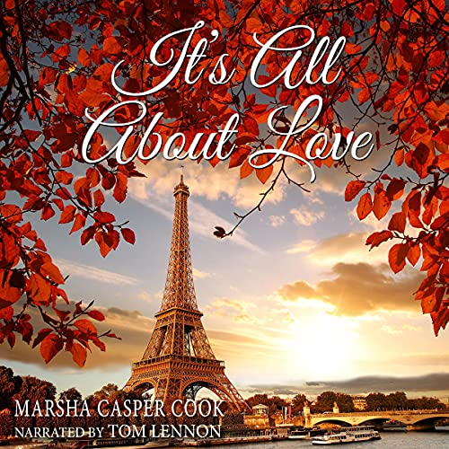 It's All About Love Audiobook By Marsha Casper Cook cover art