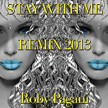 Stay With Me (Remix 2013)