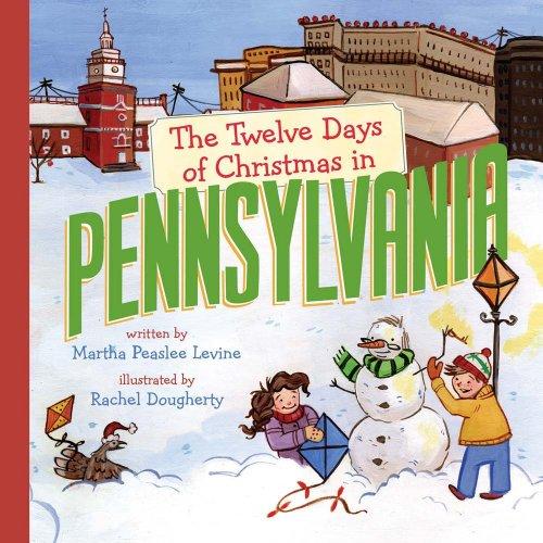 The Twelve Days of Christmas in Pennsylvania (The Twelve Days of Christmas in America)