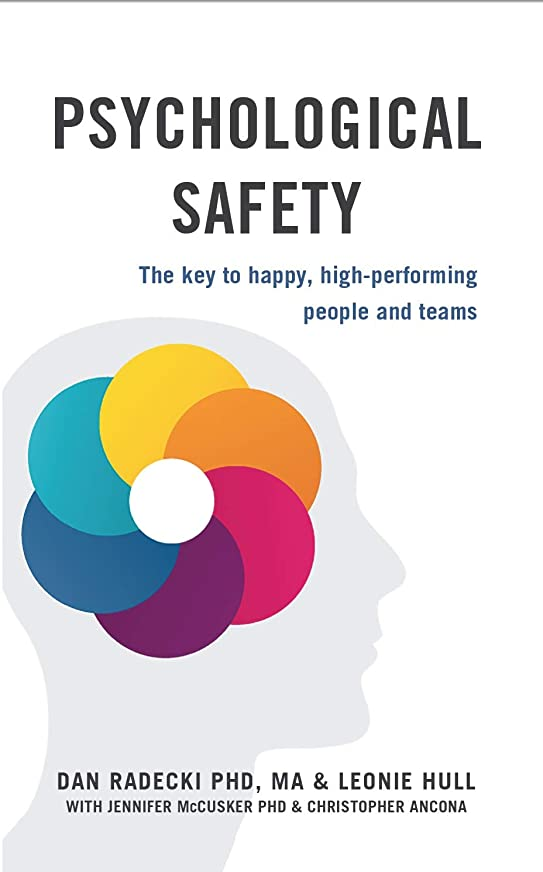 ラッシュ子犬徒歩でPsychological Safety: The key to happy, high-performing people and teams (English Edition)