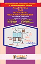 ANALYTICAL AND INDUSTRIAL ORGANIC CHEMISTRY B.Sc. III : Semester - VI : Paper - XVI (DSE-1)