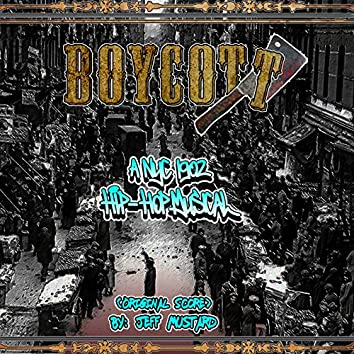 Boycott a Nyc 1902 Hip-Hop Musical (Original Score)