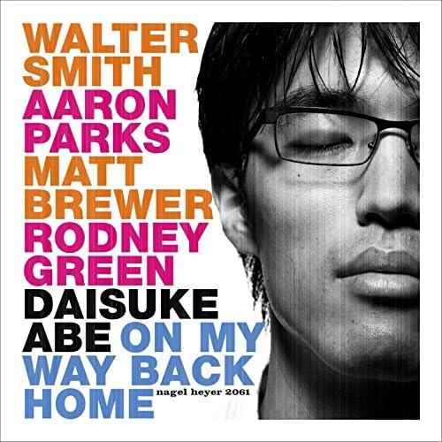 Daisuke Abe feat. Walter Smith, Aaron Parks, Matt Brewer & Rodney Green