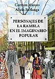 Personajes de La Rambla en el imaginario popular