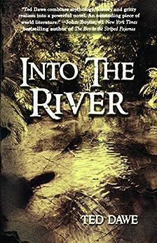 Into The River (Devon Santos) by [Ted Dawe]