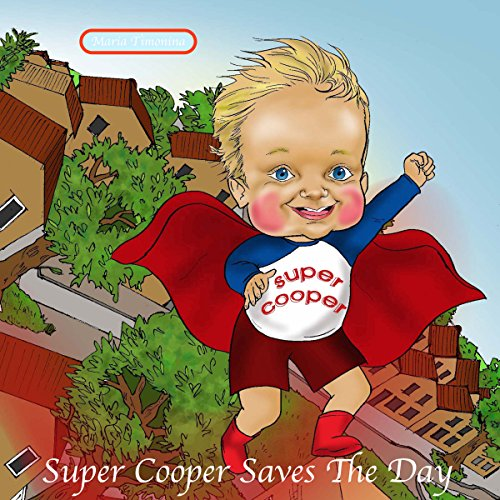 Super Cooper Saves The Day audiobook cover art