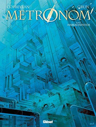 Metronom' - Tome 05 : Habeas Mentem