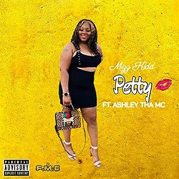 Petty (feat. Ashley Tha MC)