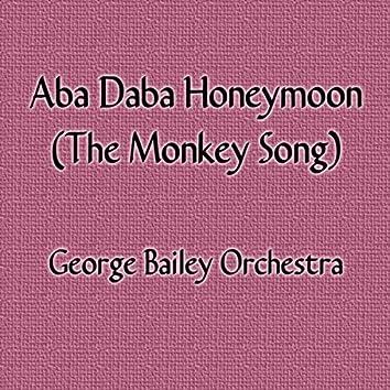 Aba Daba Honeymoon (The Monkey Song) [feat. Diane Janowski]