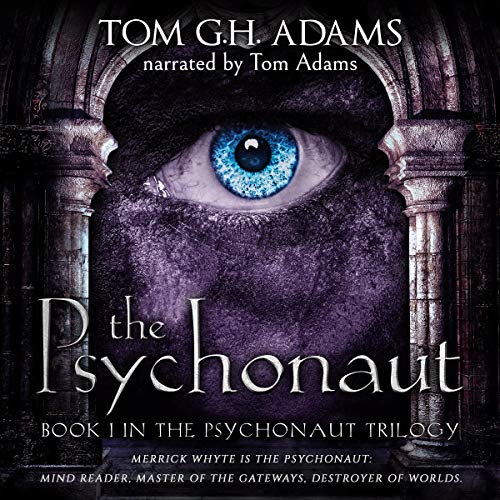 The Psychonaut Audiobook By Tom G.H. Adams cover art