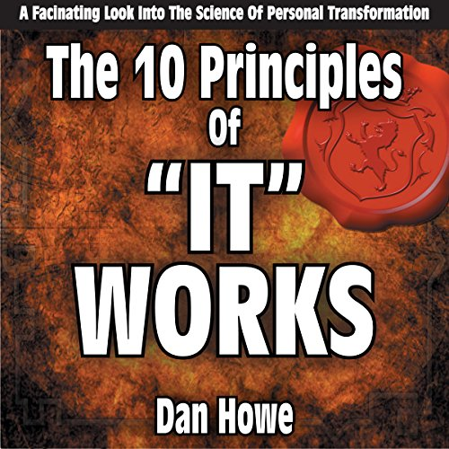Couverture de The 10 Principals of It Works: A Look into the Science of Personal Transformation