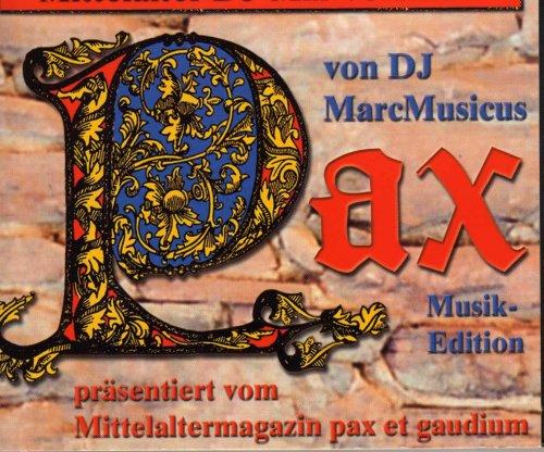 Pax präsentiert vom Mittelaltermagazin pax et gaudium