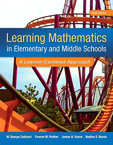 Learning Mathematics in Elementary and Middle School: A Learner-Centered Approach, Enhanced Pearson eText -- Access Card