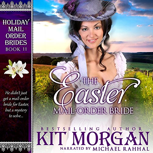 The Easter Mail-Order Bride audiobook cover art
