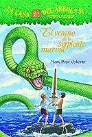 El verano de la serpiente marina/ Summer of the Sea Serpent (La Casa Del Arbol / Magic Tree House)
