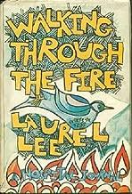 Walking Through The Fire: A Hospital Journal