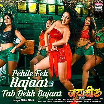 """Pehile Fek Hajaar Tab Dekh Bajaar (From """"Jai Veeru"""")"""