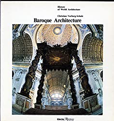 Baroque Architecture (History of World Architecture)
