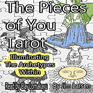 The Pieces of You Tarot: Illuminating the Archetypes Within cover art