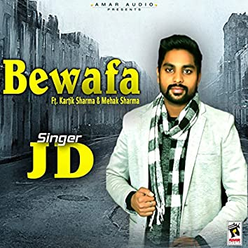 Bewafa (feat. Kartik Sharma, Mehak Sharma)