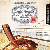 Lady Arrington und die tödliche Melodie Hörbuch