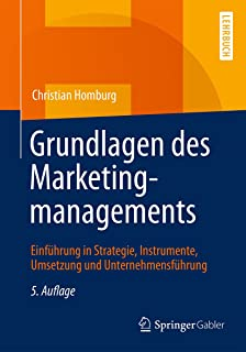 Grundlagen des Marketingmanagements: Einführung in Strategi