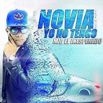 Novia Yo No Tengo