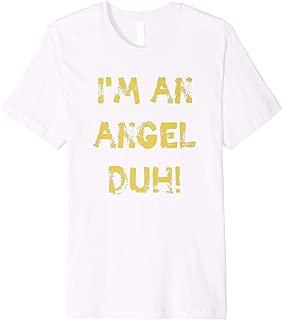 I'm an Angel Duh White Shirt, Funny Easy Halloween Costume
