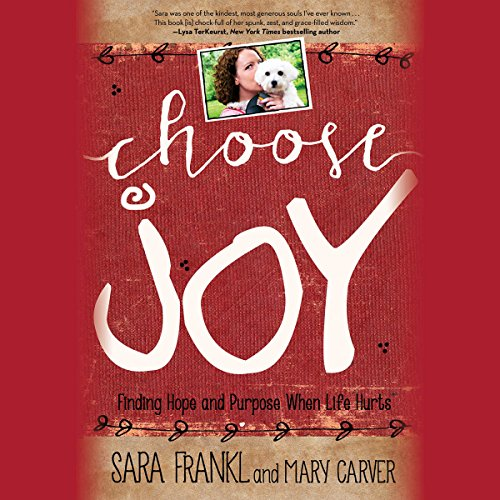 Choose Joy     Finding Hope and Purpose When Life Hurts              De :                                                                                                                                 Sara Frankl,                                                                                        Mary Carver                               Lu par :                                                                                                                                 Mary Carver,                                                                                        Ann Marie Gideon,                                                                                        Tara Ochs,                   and others                 Durée : 5 h et 41 min     Pas de notations     Global 0,0