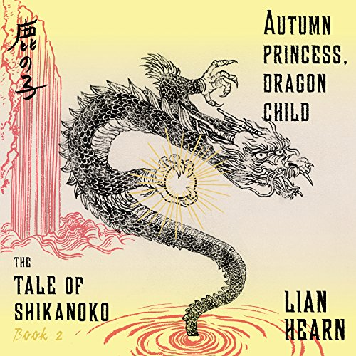 Autumn Princess, Dragon Child audiobook cover art