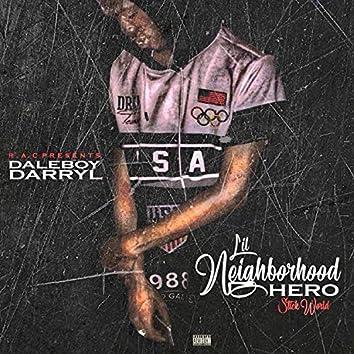 Lil Neighborhood Hero X Stick World