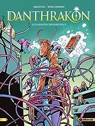 Danthrakon, tome 3 : Le marmiton bienheureux par Christophe Arleston