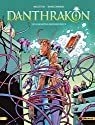Danthrakon, tome 3 : Le marmiton bienheureux par Arleston