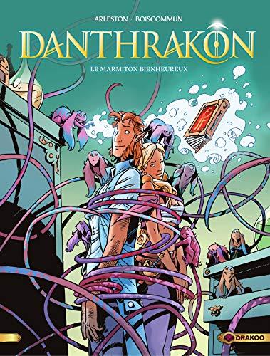 Danthrakon - Tome 3 - Le Marmiton Bienheureux (French Edition)