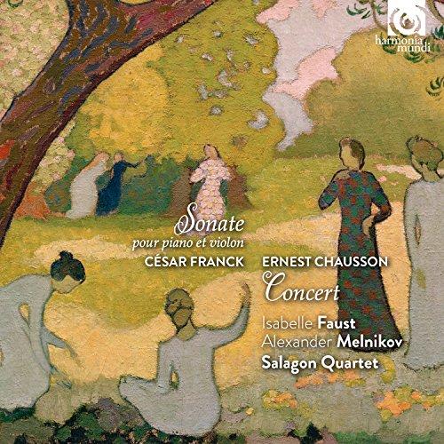 フランク : ソナタ   ショーソン : コンセール (Cesar Franck : Sonate pour piano et vioin   Ernest Chausson : Concert / Issabelle Faust   Alexander Melnikov   Salagon Quartet) [CD] [輸入盤] [日本語帯・解説付]
