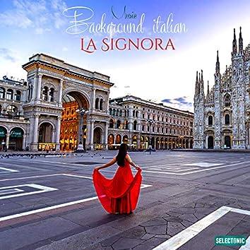 La Signora: Background Italian Music