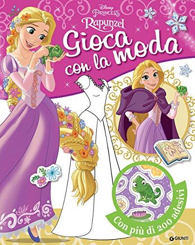 Rapunzel. Gioca con la moda. Con adesivi. Ediz. a colori