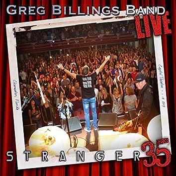 Greg Billings Band Live: Stranger 35