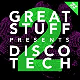 Great Stuff Presents Disco Tech, Vol. 2