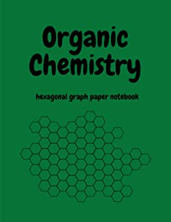 Organic Chemistry: Hexagonal Graph Paper Notebook | Format 8.5x11 | 200 pages | for drawing organic chemistry structures |...