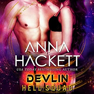 Devlin: Scifi Alien Invasion Romance     Hell Squad, Book 11              Written by:                                                                                                                                 Anna Hackett                               Narrated by:                                                                                                                                 Samantha Cook,                                                                                        Jeffrey Kafer                      Length: 4 hrs and 46 mins     Not rated yet     Overall 0.0