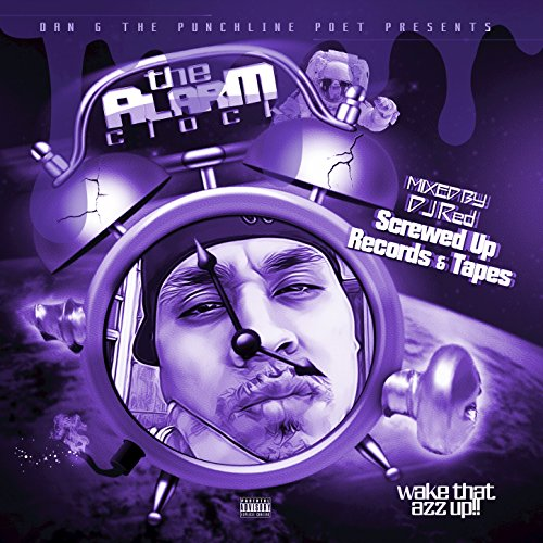 The Alarm Clock (Screwed Up Records & Tapes) [Explicit]