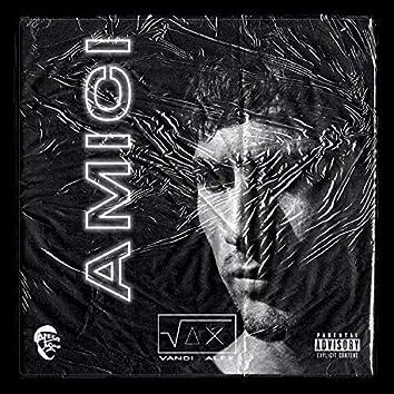 Amici (feat. Alex Vandi)